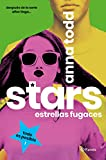 Stars. Estrellas fugaces (Planeta Internacional)