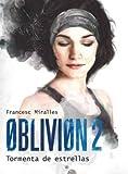 Oblivion 2: Tormenta de estrellas: 16 (Luna roja)