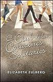 CLUB DE LOS CORAZONES SOLITARIOS EL