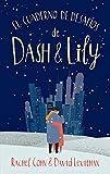 El Cuaderno de desafíos De Dash & Lily (#Romance)