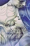 Un demonio atrapado por un ángel (Algo parecido al amor)