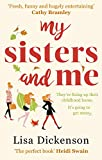 My Sisters And Me: THE Hilarious, Feel-Good Book To Curl Up With (English Edition)