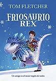 Friosaurio Rex (Jóvenes lectores)