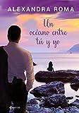 Un océano entre tú y yo (Contemporánea)