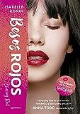 Besos rojos (Chasing Red 2)