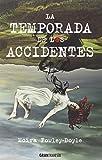 La temporada de los accidentes (Jovenes adultos)