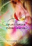 Las tejedoras de destinos by Gennifer Albin(2013-05-15)