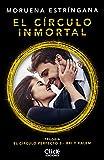 El círculo inmortal: Trilogía El círculo perfecto 3 (New Adult Romántica)