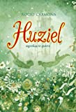 Huziel Significa Te Quiero: 26 (Luna roja)