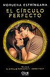 El círculo perfecto: Trilogía El círculo perfecto 1 (New Adult Romántica)