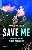 Save Me (Serie Save 1) (Planeta Internacional)