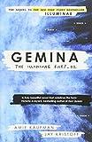 Gemina. The Illuminae Files. Book 2: Amie Kaufman & Jay Kristoff (The illuminae files, 2)