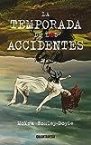 La temporada de los accidentes (Ficción)
