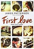 First Love: Nada que perder: 28 (Luna roja)