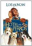 Hotel para perros (FUERA DE COLECCIÓN Y ONE SHOT)