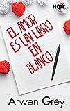 El amor es un libro en blanco (HQÑ)
