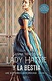 Lady Hattie y la Bestia: Los bastardos Bareknuckle. Libro 2 (Romántica)