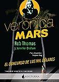 Veronica Mars: El concurso de los mil dólares