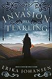 La invasión del Tearling (La Reina del Tearling 2)