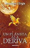 Un Planeta a la Deriva (El Quinteto Del Tiempo/ Time Quintet)