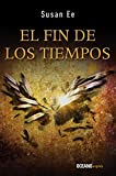 El Fin de Los Tiempos: 3 (El fin de los tiempos/ Penryn and the End of Days)