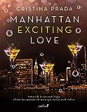 Manhattan Exciting Love (Erótica)
