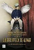 La biblioteca de almas: El hogar de Miss Peregrine para niños peculiares nº3 (Ficción)