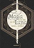 Magia a la luz de la luna (Libros digitales)