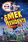 Smek Para Presidente (Home)