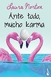 Ante todo, mucho karma (Bestseller)