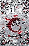 Silber. El tercer libro de los sueños (Silber 3)