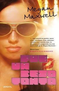 Fue un beso tonto - Megan Maxwell - portada