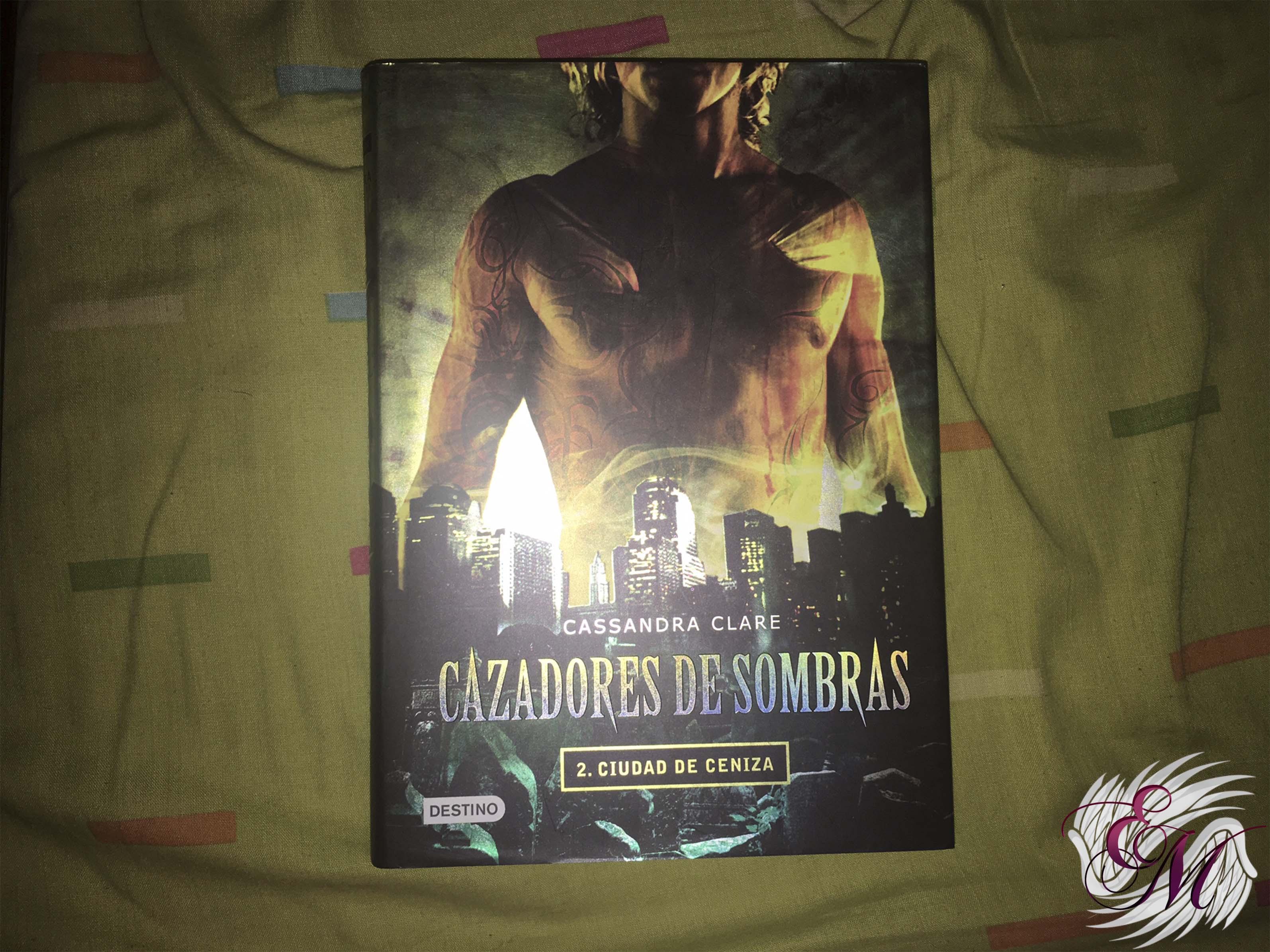 cazadores de sombras, ciudad de ceniza, de Cassandra Clare - Reseña