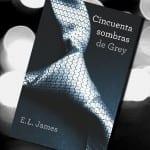 Cincuenta sombras de Grey (libro), E.L.James – Reseña