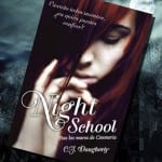 Night School, de CJ Daugherty – Reseña