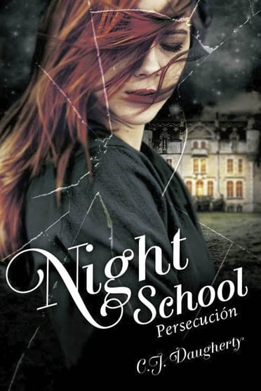 Night School, de CJ Daugherty - Reseña
