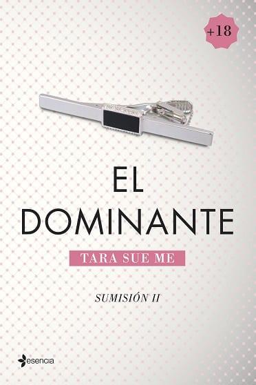 El dominante, de Tara Sue Me - Reseña