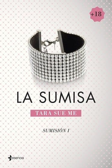 La sumisa, de Tara Sue Me - Reseña