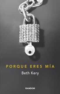 Porque-eres-mia-–-Beth-Kery