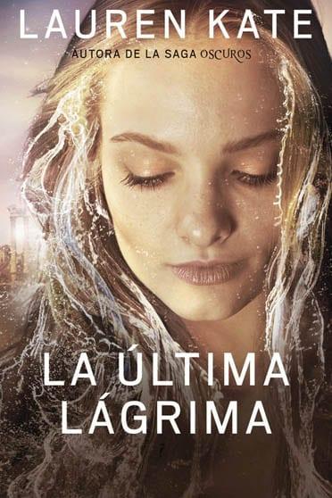 La última lágrima: Atlántida, de Lauren Kate - Reseña