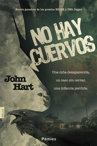No hay cuervos, de John Hart - Reseña