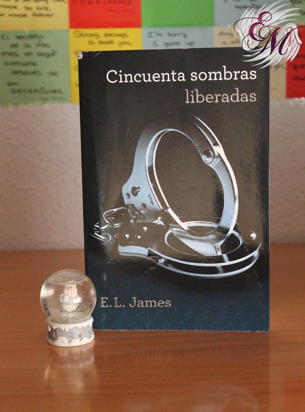 Cincuenta sombras liberadas, E.L.James - Reseña