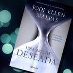 Una noche #1: Deseada, de Jodi Ellen Malpas – Reseña