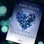 Una noche #2: Traicionada, de Jodi Ellen Malpas – Reseña