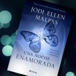 Una noche #3: Enamorada, Jodi Ellen Malpas – Reseña
