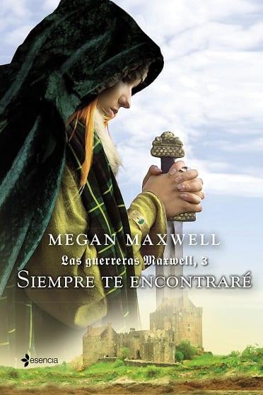 Siempre te encontraré, de Megan Maxwell - Reseña