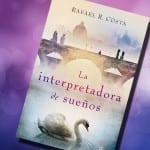 La interpretadora de sueños, Rafael R. Cuesta – Reseña