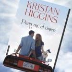 Para mí, el único; de Kristan Higgins – Reseña