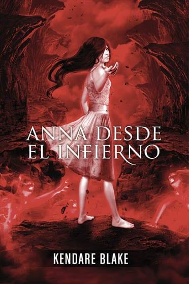 Anna desde el infierno, de Kendare Blake - Reseña