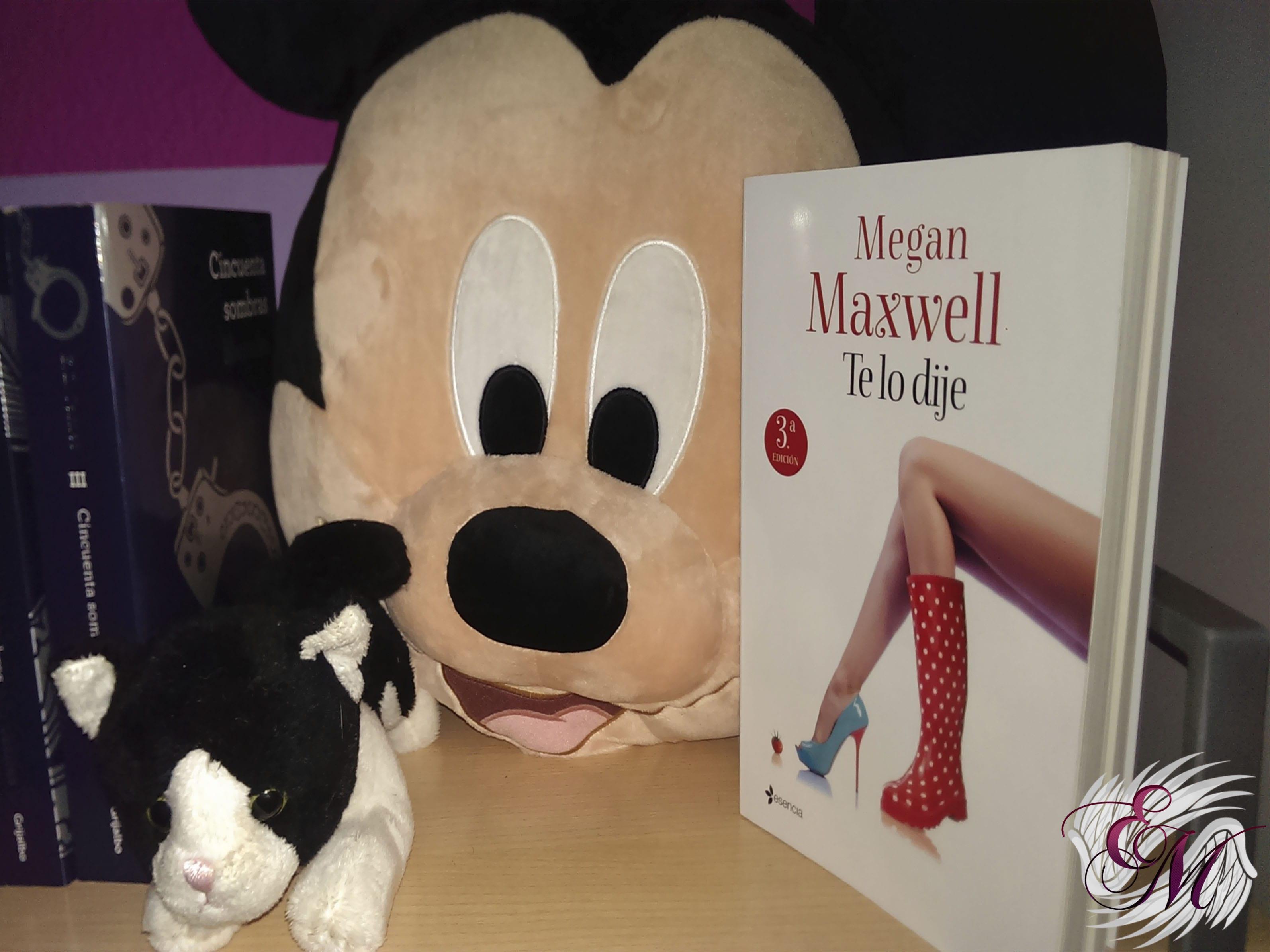 Te lo dije, de Megan Maxwell - Reseña
